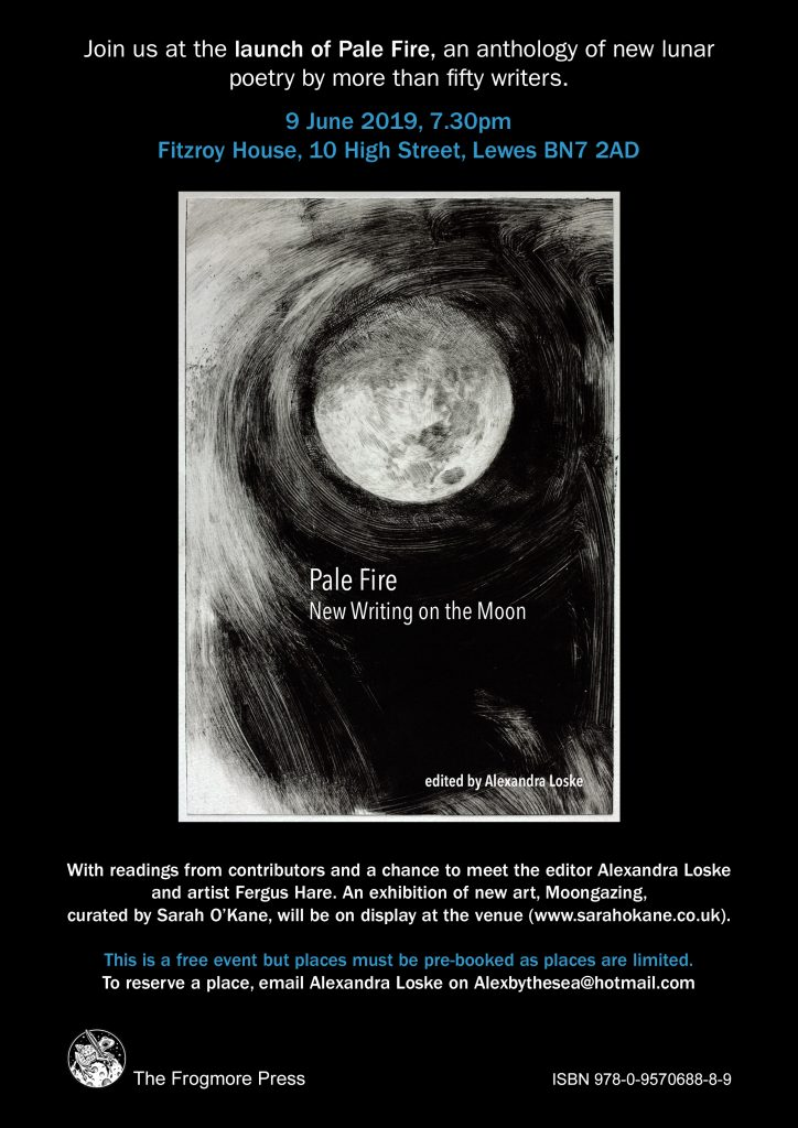Launch of publication 'Pale Fire – New Writing on the Moon' (The Frogmore Press)